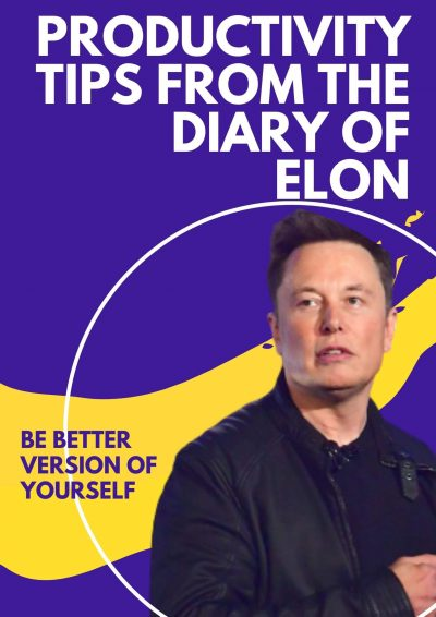 Productivity Tips From Elon Musk