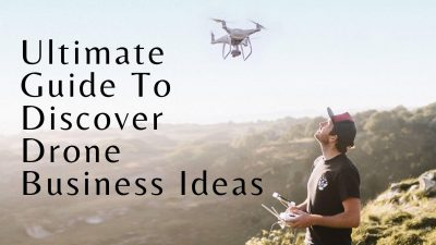 Best Drone Business Ideas